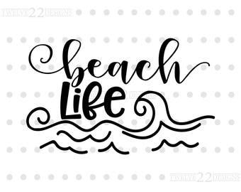 Beach Life Design - SVG File - Digital Download - Silhouette Studio Design - Instant Download - Cut File - Typography Cut File