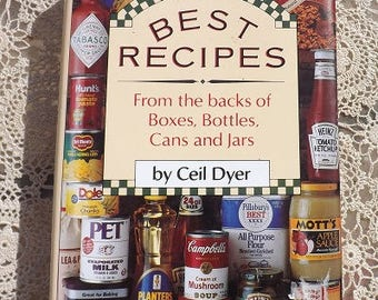 Best Recipes From The Backs of Boxes, Bottles, Cans and Jars by Ceil Dyer Hardcover