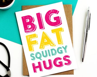 A Big Fat Squidgy Hug Sympathy Thinking of You Hug Sympathy Greetings Card