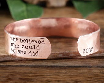 She Believed She Could So She Did Bracelet, Copper Cuff Bracelet, Graduation Gift, GIft for Her, Graduation Jewelry, Inspirational Jewelry