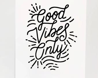 Good Vibes Only Hand Lettered Print