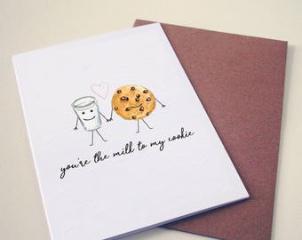 You're The Milk To My Cookie Greeting Card
