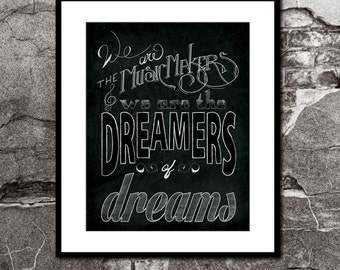 Willy Wonka We are the Music Makers Hand Lettered Art Print Charlie and the Chocolate Factory Movie Poster Inspirational Quote Wall Art