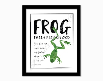 FROG Fully Rely On God. Psalm 59:9-10. Instant download printable. Nursery art print. Kids bedroom play room. Bible verse. Scripture.