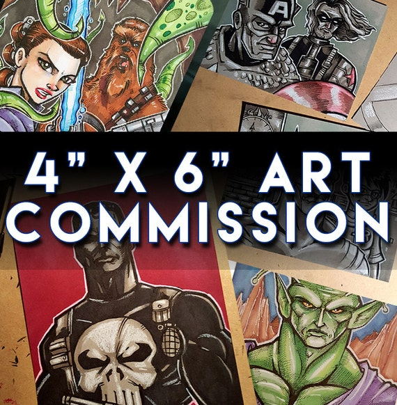4 x 6 Custom Art Commission: Please Read the Description for information