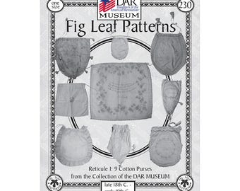 Fig Leaf Patterns® 230, Reticules 1: 9 Cotton Purses, c. late 18th c-early 19th c