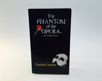Vintage Horror Book The Phantom of the Opera by Gaston Leroux 1988 Musical Tie-In Edition Paperback