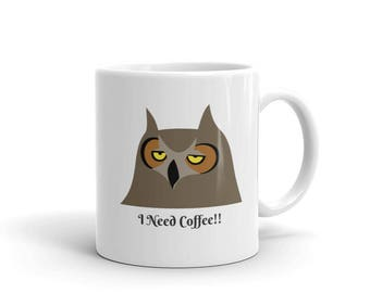 I Need Coffee Owl Mug