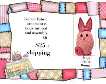E-Book Tutorial AND KIT for folded fabric bunny