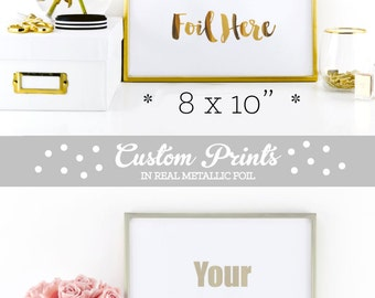 Gold Foil Print Custom Foil Print Custom Gold Foil Print Wall Decor Wall Quotes (EB3122) PRINTED FOR YOU