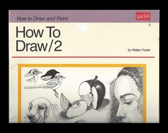 How To Draw 2 by Walter Foster 1989 softcover