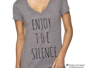 Enjoy the SILENCE V-Neck Tri Blend screenprint Tee Shirt