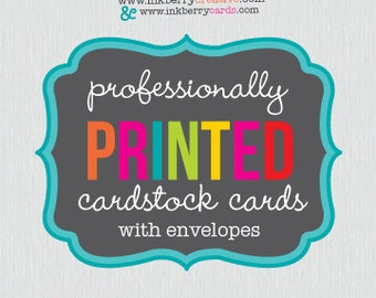 Professionally Printed Cardstock Invitations and Cards with Envelopes (by Inkberry Creative)