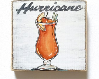 Hurricane: Wood Sign, New Orleans Art, New Orleans Gift, Cocktail Art, French Quarter, Pat O'Briens, Home Bar Art, Southern Art