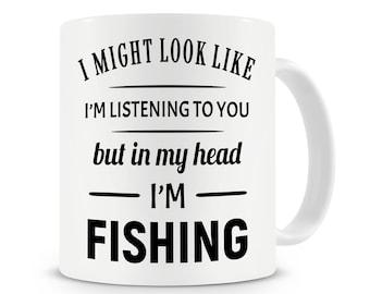 In My Head I'm Fishing Mug, Funny Coffee Mug, Fishing Gift Mug, Fishing Gift