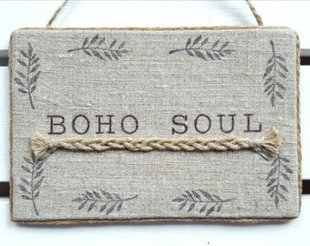 Boho wall decor - Boho soul - Bohemian decor - Gypsy Decor  - Boho decor - Bohemian wall decor - Hippie sign - Bohemian soul - Hippie decor