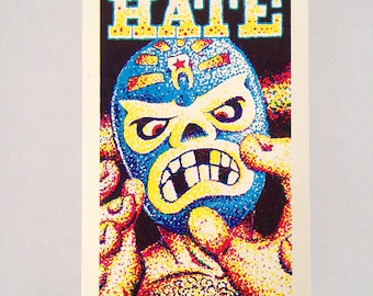 Silk-screened poster / 3 colors handprint / Brand New Hate / Punkrock / Rock n roll / Lucha Libre / Luchador