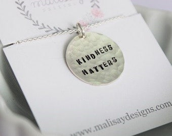 kindness matters pendant necklace, inspirational gift for her, hand stamped motivational jewelry, inspirational quote jewelry