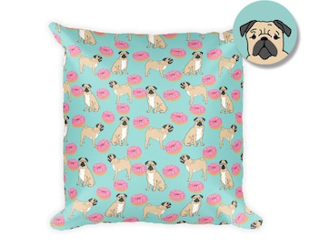 """Pug Donuts Square Pillow - 18""""x18"""""""