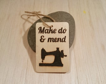 Make Do and Mend Wooden Tag