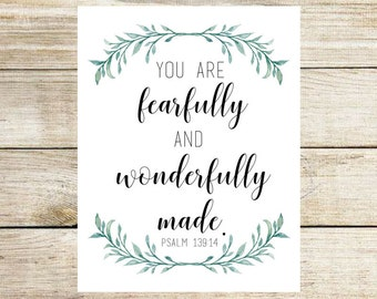 "PRINTABLE - Digital Download - ""you are fearfully and wonderfully made"" - 8x10, flowers, fearfully and wonderfully -"
