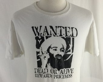 Vintage 90s Osama Bin Laden Wanted Dead Or Alive Reward: Priceless White shirt Size XL