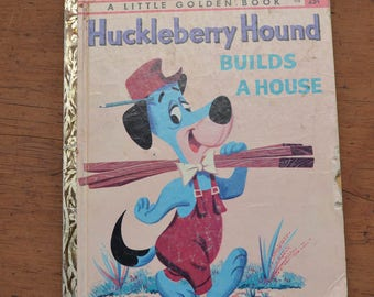 Huckleberry Hound book, 1959, Little Golden Book, Huckleberry Hound Builds a House