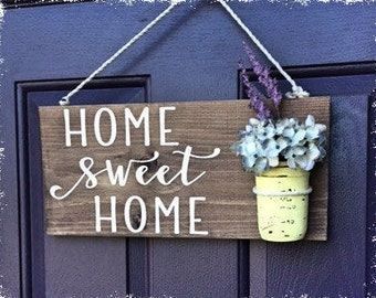 Home Sweet Home Sign-Rustic Wood Sign- Mason Jar- Front Door Decor- Flowers