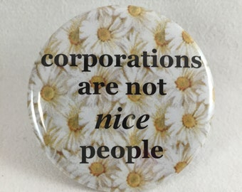 "2 1/4"" pinback button If corporations really are people..."