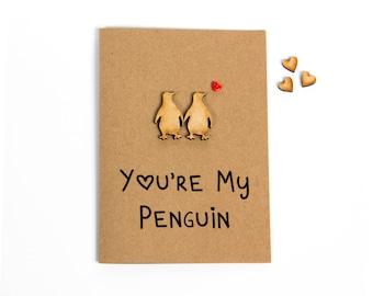 You're My Penguin Greeting Card - Valentine's Day - Anniversary - Girlfriend - Boyfriend - Husband - Wife - Love - Handmade - Penguins