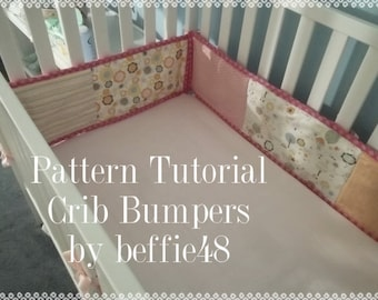 Crib Bumper Pattern, Tutorial with photos pdf. Easy to Make, Instant Download