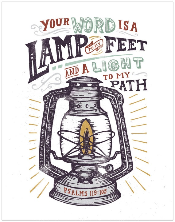 Psalm 119, Your Word Is A Lamp To My Feet And A Light To My Path, Vintage  Lamp, Bible Verse Print, Christian Wall Art, Religious Gifts