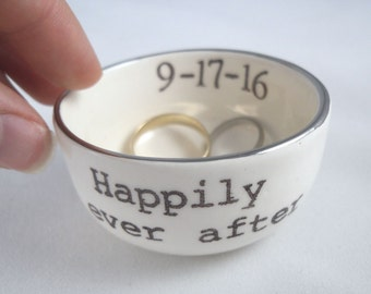 Mothers Day for wife HAPPILY EVER AFTER wedding ring holder, engagement ring dish, personalized wedding date, gold or silver luster rim