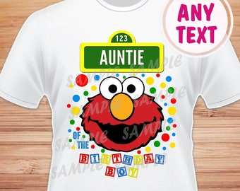 Auntie of the Birthday Boy. Sesame Street Elmo Digital File. Printable Iron on Transfer. Family Birthday Shirts. Elmo Instant Download.