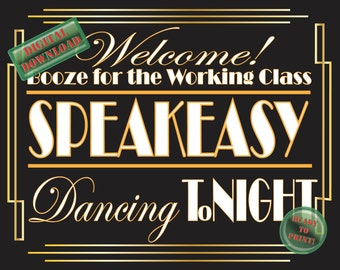 Speakeasy Illuminate Printable Sign Booze for the Working Class Dancing ToNight Art Deco Roaring 20s Gatsby Themed Party Wedding Decor