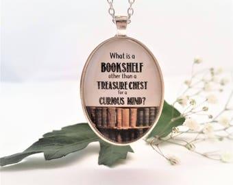Bookshelf is a Treasure Chest Quote