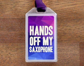 Hands Off My Saxophone Purple Musical Instrument Case ID Luggage Tag