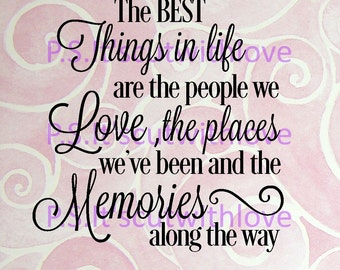 The Best things in life - QUOTE - SVG - PNG