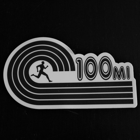 100-Mile Runner Sticker - Vinyl Die Cut Sticker - Ultra Running Stickers - Run 100-Miles - Car Stickers