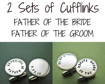 Father of the Bride Cufflinks - Father of the Groom Cufflinks - 2 Sets of Cufflinks