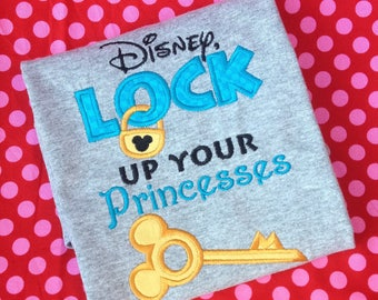Disney Lock Up Your Princesses custom made embroidered shirt Perfect for disney vacations! Personalized disney vacation shirt