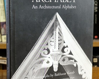 Archabet An Architectural Alphabet - Balthazar Korab - Photo book - Architectural photography - First edition 1985