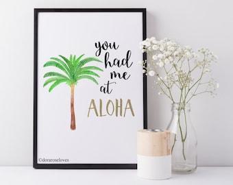 You Had Me At Aloha Print - Hawaiian Print