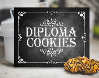 Graduation Diploma Cookies Sign, Printable Chalkboard, Graduation Party Sign, Class of 2018, Party Sign, Graduation Party Decoration