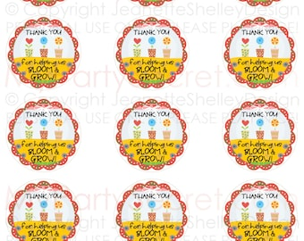 """instant download..... DIY Printable Teacher Appreciation """"Thank You For Helping Us to Bloom & Grow"""" 2 inch Gift Tags"""