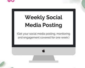 Weekly Social Media Management   Social Media Content For One Week
