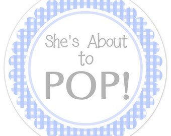 Baby Shower About to Pop labels, Gingham Baby Shower Labels, About to Pop Stickers, Choose Your Colors