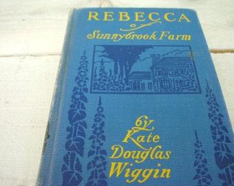 Antique Book Rebecca of Sunnybrook Farm Kate Douglas Wiggin 1917 Rare Edition Childrens books kids books vintage book gifts for book lovers