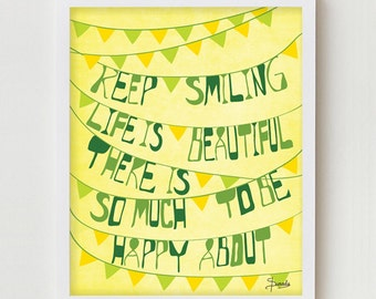 """Typographic Poster, Positive Quote Print """"Keep Smiling"""" Positive Saying, Yellow, Green Positive Typographic Artwork Poster"""