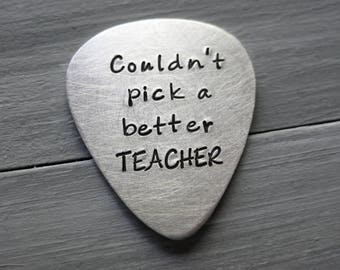 Sterling Silver Personalized Guitar Pick Custom Guitar Pick Music Teacher Gift Guitar Pick Hand Stamped Couldn't Pick a Better Teacher